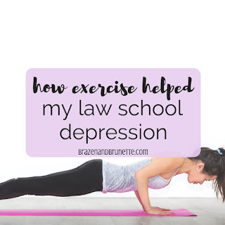 7 ways exercise helped with my law school anxiety and my law school depression during my first year of law school. How to handle law school depression and anxiety. How do you cope with law school depression. How exercise helped with my depression. Ways to handle law school depression. What to do if you feel depressed in law school. My struggle with depression in law school. How to deal with law school stress. How to deal with law school anxiety. Exercise for stress and anxiety | brazenandbrunette.com