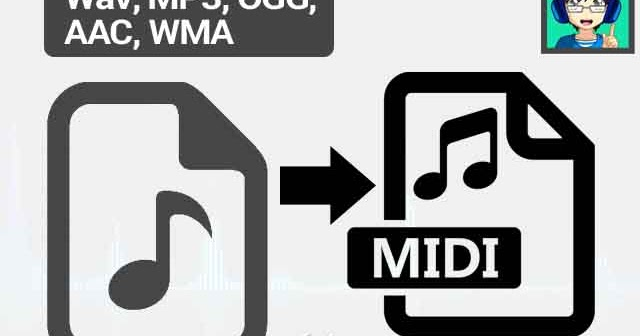 How to Convert Audio Wav, MP3, OGG, AAC, WMA to MIDI Audio File