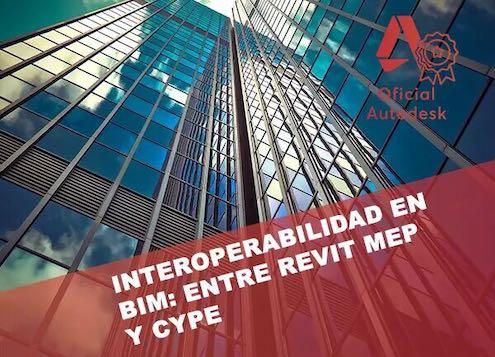 Curso de Interoperabilidad en BIM entre Revit Instalaciones MEP y CYPE