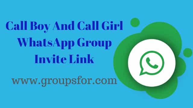 whatsapp group links call boy and girl