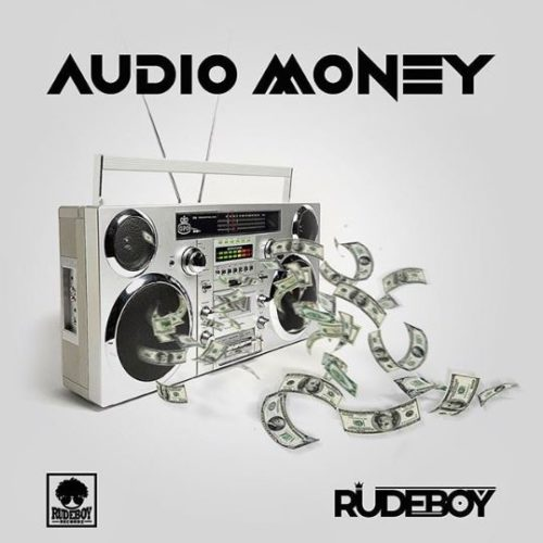 "Rudeboy – ""Audio Money"" - www.mp3made.com.ng"