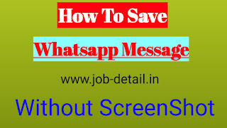 How to save whatsapp message without screen shon