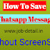 How To Save Whatsapp Message Without ScreenShot