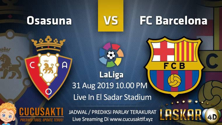 Prediksi Osasuna vs Barcelona 31 Agustus 2019 La Liga