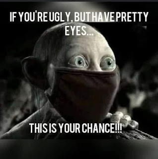 You do have pretty eyes..