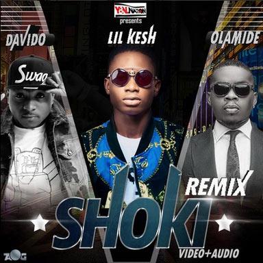 Lil Kesh ft Davido, Olamide - Shoki (remix)
