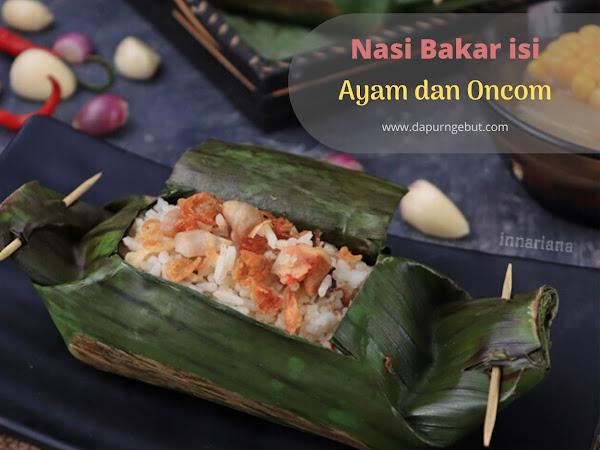 Nasi Bakar isi Ayam dan Oncom