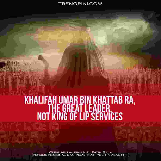 Khalifah Umar ra bukan pemimpin yang suka mengobral janji manis ketika kampanye mau pun setelah berkuasa. Beliau bukan raja prank. Beliau tak pernah menipu rakyatnya dengan mengatakan ada ribuan trilyun uang negara di luar negeri yang faktanya tak ada.