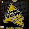 Stylo G - Bamm Bamm Intro (Mixed By Dj Linkup) _ Newhitzgh