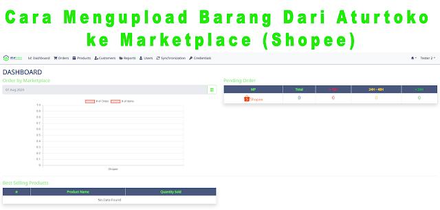 Cara Mengupload Barang Dari Aturtoko ke Marketplace (Shopee)