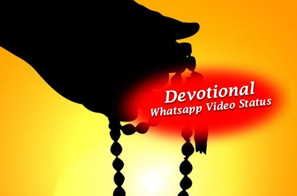 Devotional WhatsApp Video Status