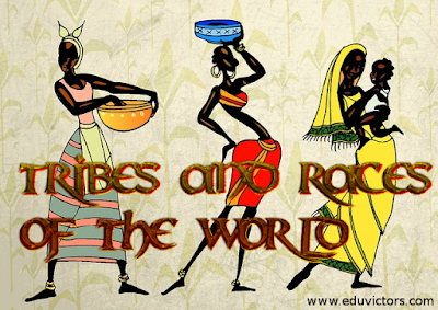 General Knowledge - Tribes and Races Of the World (#compete4Exams) (#cbseNotes)