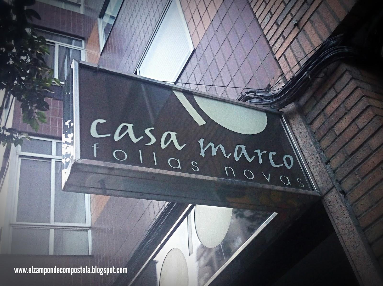 El Zampón de Compostela: Casa Marco (Vigo)