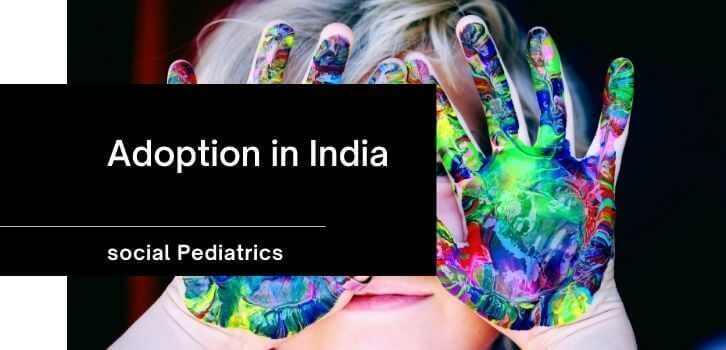 Adoption laws and role of pediatrician