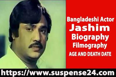 Bangladeshi Actor Jashim Biography And Filmography (1972-1998)