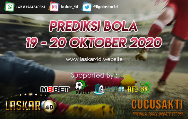 PREDIKSI BOLA JITU TANGGAL 19 - 20 OKTOBER 2020