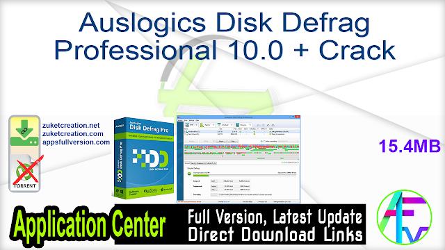 Auslogics Disk Defrag Professional 10.0 + Crack