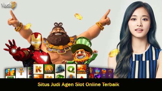 Situs Judi Agen Slot Online Terbaik