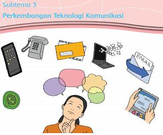 Subtema 3 Perkembangan Teknologi Komunikasi www.simplenews.me