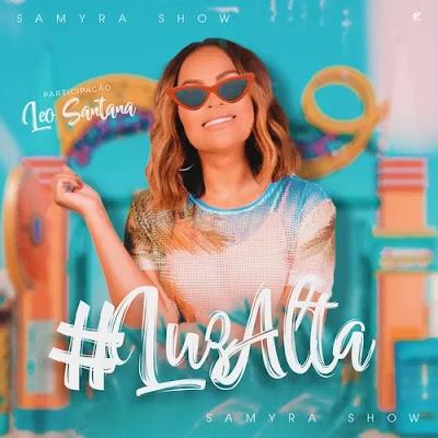 Samyra Show - Luz Alta no Verão - Promocional - 2020