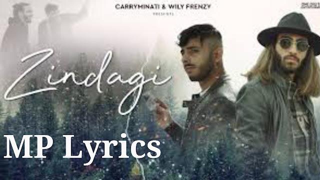 Zindagi Lyrics Carryminati | ZINDAGI CARRYMINATI LYRICS