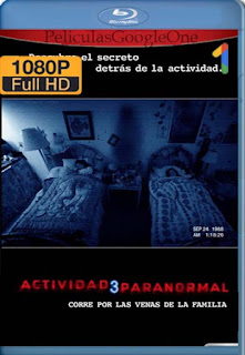 Actividad Paranormal 3 [2011] [1080p BRrip] [Latino-Inglés] [GoogleDrive] RafagaHD