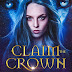 Claim the Crown (The Wolf Heir Trials Book 1) by Leia Hunter