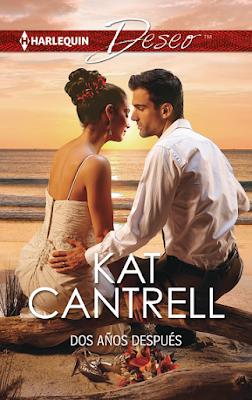 Kat Cantrell - Dos años después