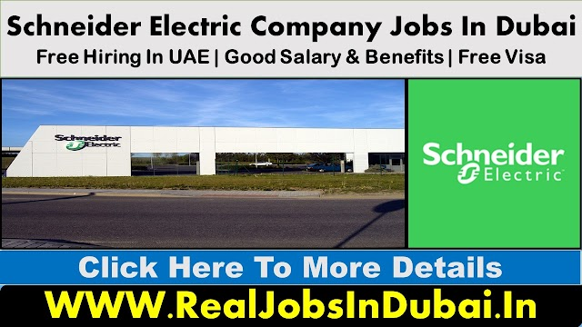 Schneider Electric Jobs Vacancies In Dubai - UAE 2021