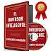 EL INVERSOR INTELIGENTE: UN LIBRO DE ASESORAMIENTO PRÁCTICO – BENJAMIN GRAHAM – [AudioLibro y Ebook]