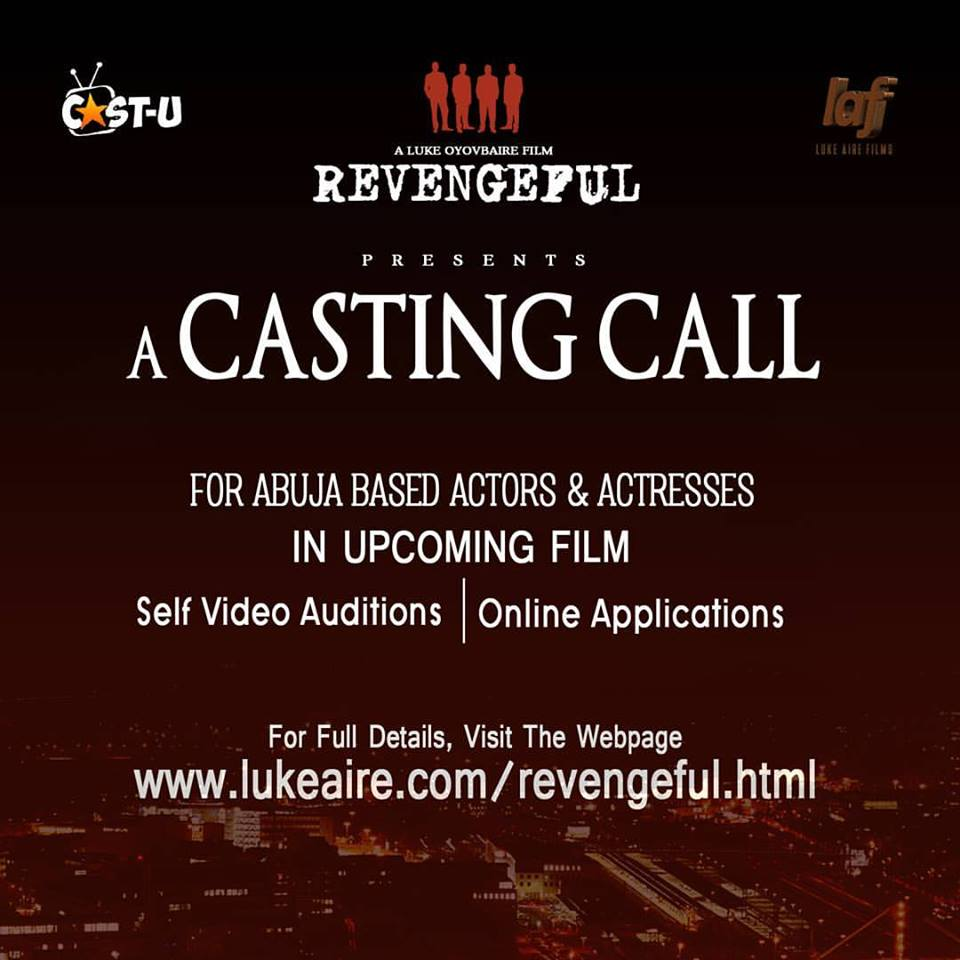 This Is A Casting Call For Abuja Based Actors And Actresses Feature Film Read The SYNOPSIS Four Strangers Are Hired To Carry Out An Abduction