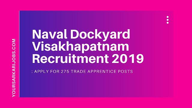 Naval Dockyard Visakhapatnam Recruitment 2019