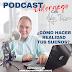 Podcast: ¿Cómo hacer realidad tus sueños?