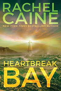 Heartbreak Bay (Stillhouse Lake #5) by Rachel Caine