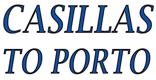 Casillas to Porto