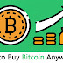 How to Buy a Bitcoin