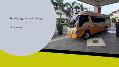 Travel Yogyakarta Surabaya dengan Perjalanan Lewat Tol dan Layanan 24 Jam