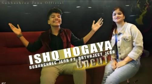 Ishq Hogaya song lyrics Subhashree Jena