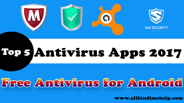 Best free antivirus for android free download 2017