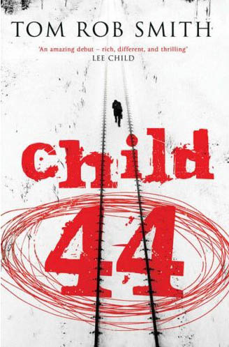 Book cover for Tom Rob Smith's Child 44 in the South Manchester, Chorlton, and Didsbury book group