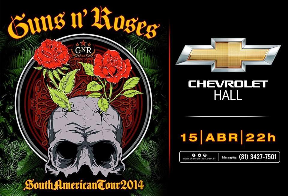 Ingressos Do Show De Guns N Roses Em Fortaleza Variam: Confirmado Show Do Guns N' Roses Em Recife E Fortaleza
