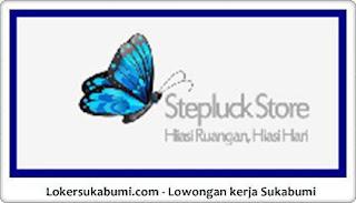 Lowongan Kerja Stepluck Store Sukabumi Terbaru
