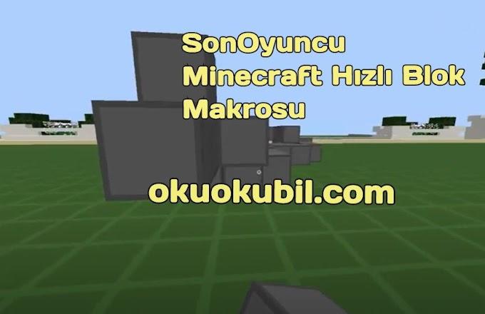 SonOyuncu Minecraft Hızlı Blok Makrosu Clicker Hilesi 2020
