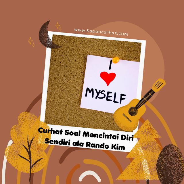 cara mencintai diri sendiri