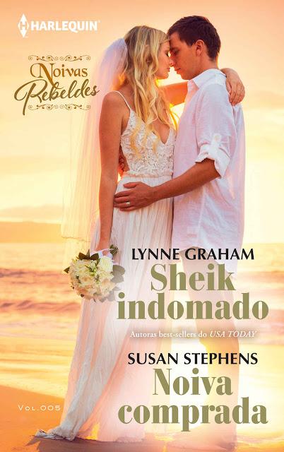 Sheik indomado & Noiva comprada: Harlequin Coleção Noivas - ed. 005- Lynne Graham, Susan Stephens