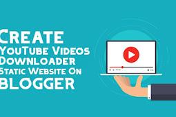 YouTube Videos Downloader Tool/Script For Blogger