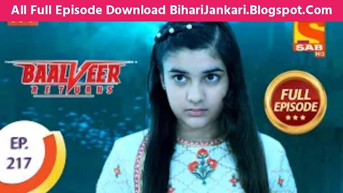 Baalveer Returns Full Episode 217 Download Mp4 Hd - BaalVeer Returns Ep-217 Full Hd Download