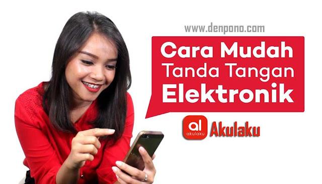 Cara Tanda Tangan Elektronik Akulaku (100% Mudah)