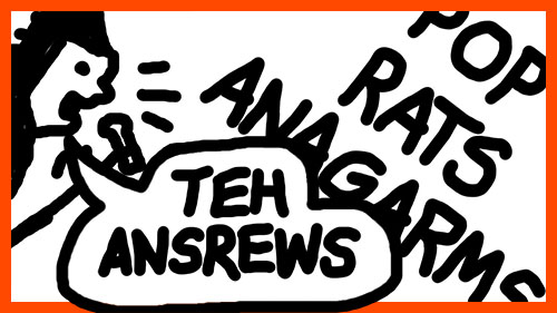 TEH ANSREWS: POP RATS ANAGARMS