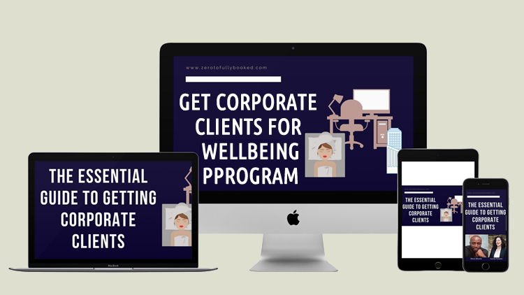 The Essential Guide to Get Corporate Clients for your Wellbeing Program